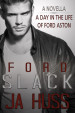 Slack: A Day in the Life of Ford Aston