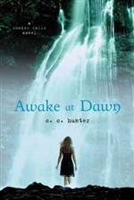 Awake at Dawn (Shadow Falls #2)