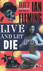 Live and Let Die (James Bond #2)